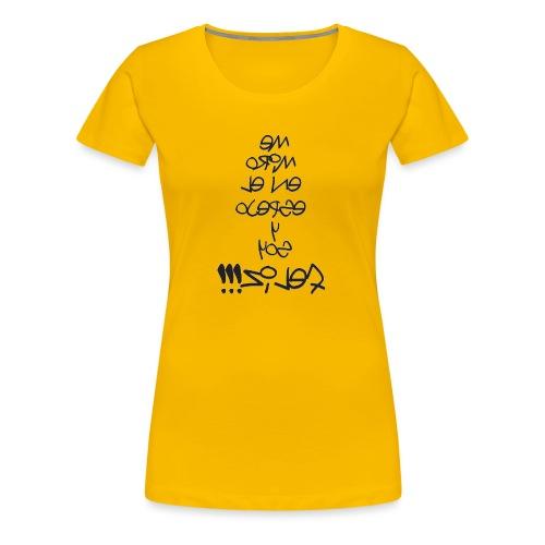 Para el Espejo:ME MIRO Y SOY FELIZ - Camiseta premium mujer
