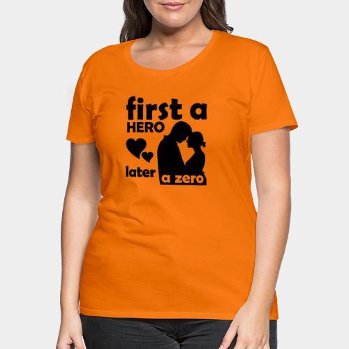 GHB from Hero to Zero 19032018 6 FA - Frauen Premium T-Shirt
