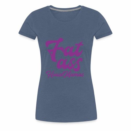 fatasspurple - Naisten premium t-paita