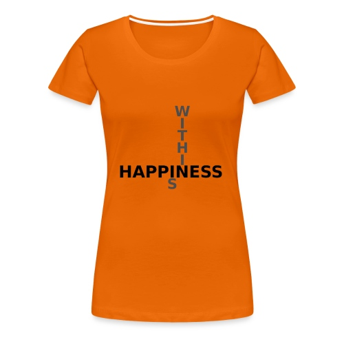 Happiness is Within - Women's Premium T-Shirt