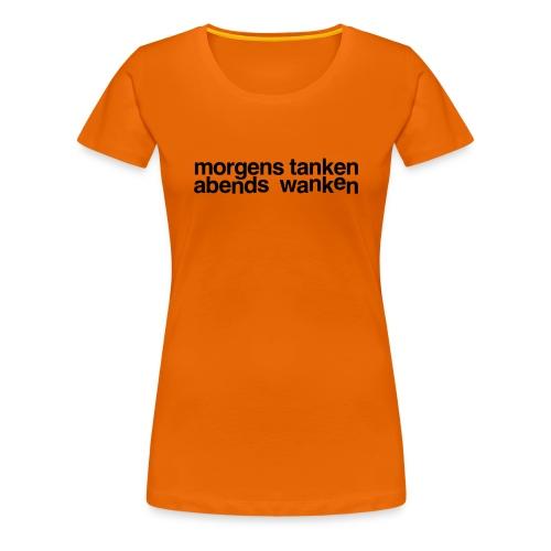 morgens tanken abends wanken - Frauen Premium T-Shirt