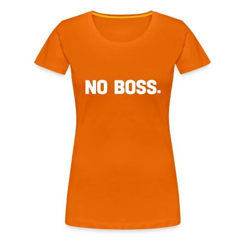 no boss - Premium-T-shirt dam