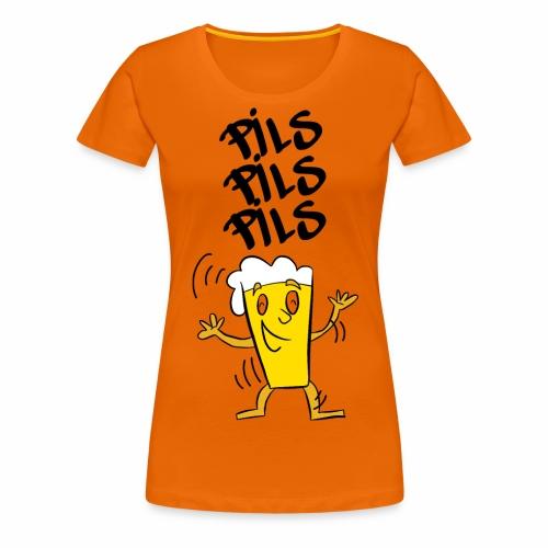 Pils pils pils - Vrouwen Premium T-shirt