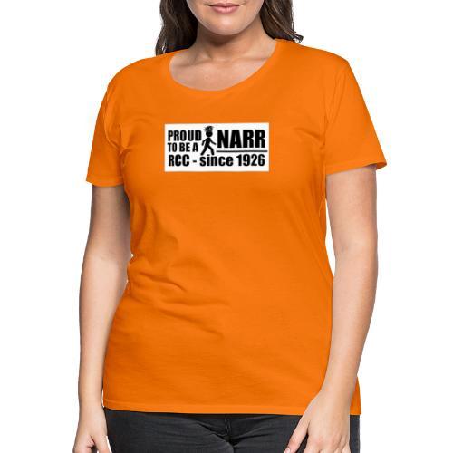 Narr RCC - Frauen Premium T-Shirt