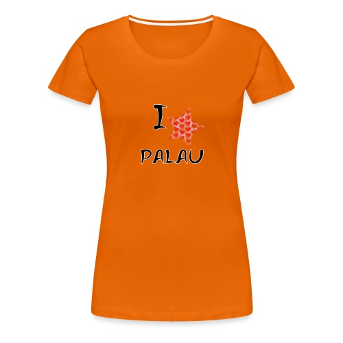I Love Palau - Women's Premium T-Shirt
