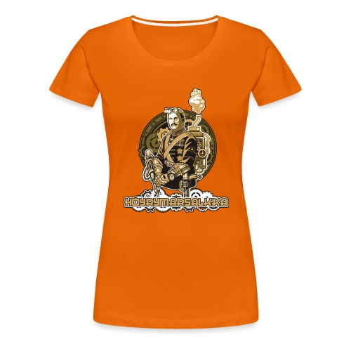 Höyrymarsalkan hienoakin hienompi t-paita - Naisten premium t-paita