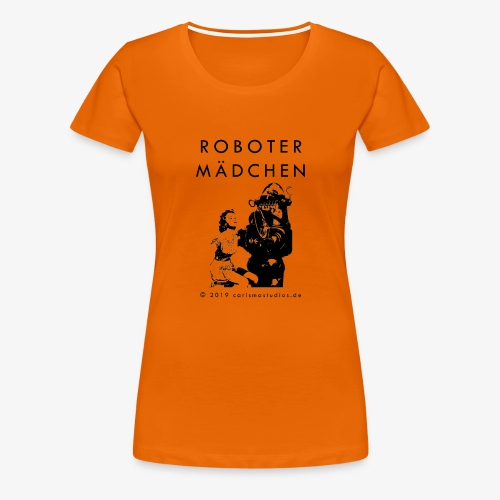 ROBOTER MAeDCHEN Maengelexemplar black font - Frauen Premium T-Shirt