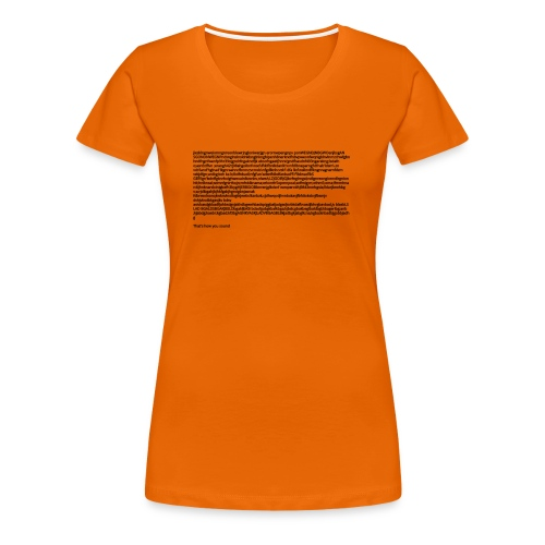 Thats' how you sound - Vrouwen Premium T-shirt