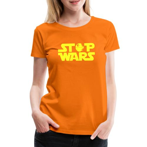 Stop Wars - Camiseta premium mujer