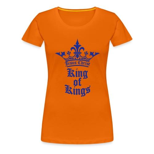 king_of_kings - Frauen Premium T-Shirt
