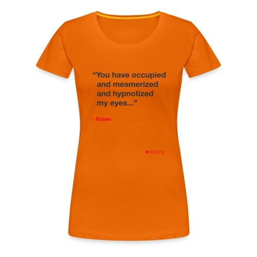 Mesmerized by Ruben - Dame premium T-shirt