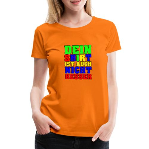 Dein Shirt - Frauen Premium T-Shirt