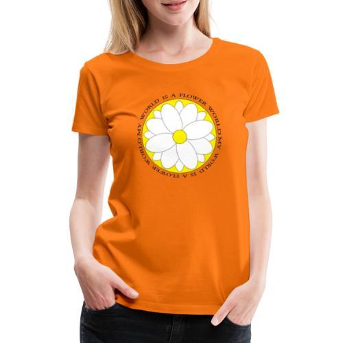 Flower World - Frauen Premium T-Shirt