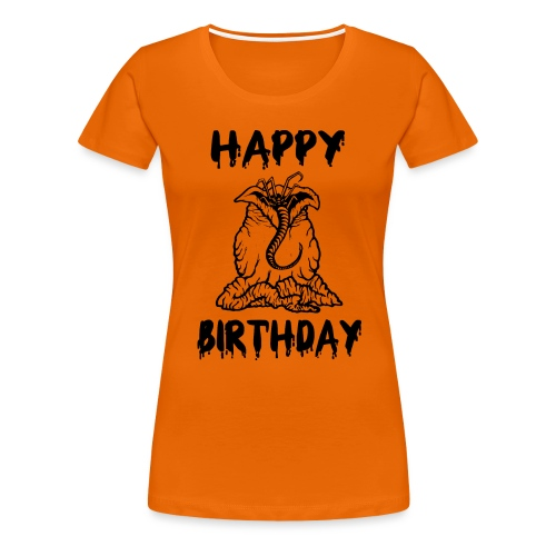 Happy Birthday - Geburtstag - Frauen Premium T-Shirt