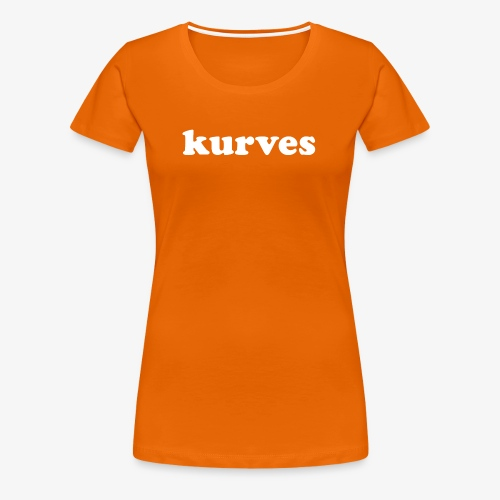 KURVES XI - T-shirt Premium Femme