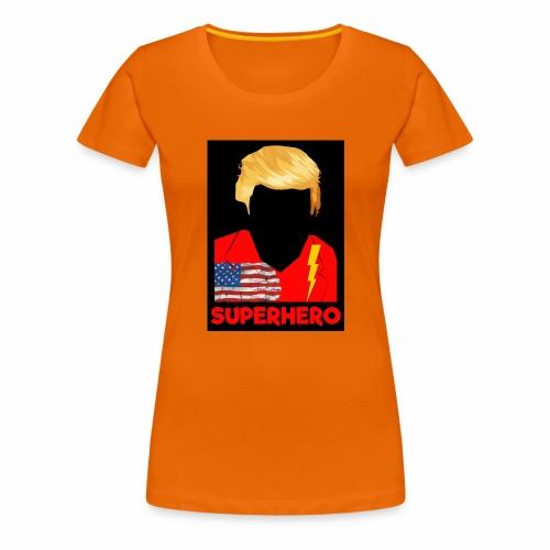 Super Donald / Orange Trump - Maglietta Premium da donna