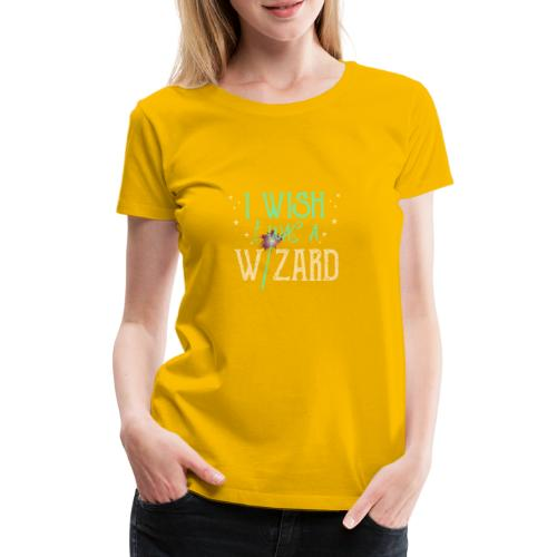I Wish I Was A Wizard - Green - Women's Premium T-Shirt