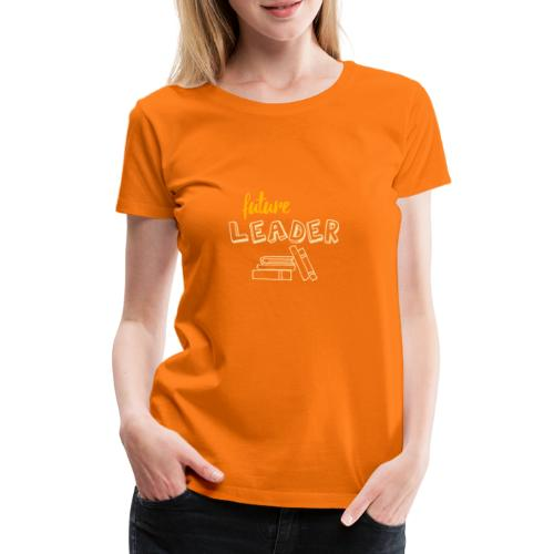 Future Leader - Yellow - Women's Premium T-Shirt