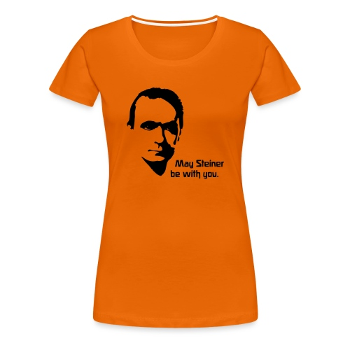May Steiner be with you - Frauen Premium T-Shirt