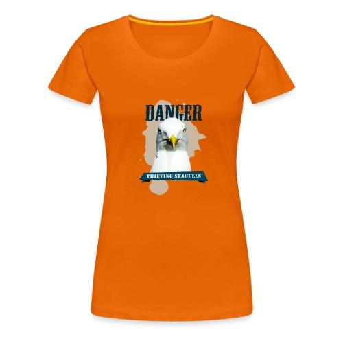 DANGER - thieving seagulls - Frauen Premium T-Shirt