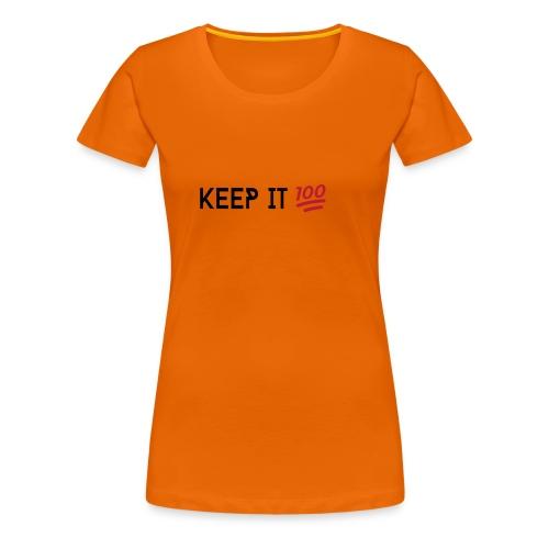KEEP IT 100 ZWART png - Vrouwen Premium T-shirt