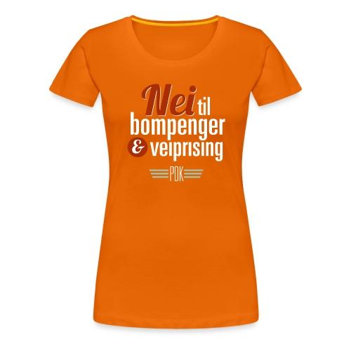 Bompenger pa oransje PDK - Premium T-skjorte for kvinner