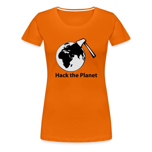 hack_the_planet_sw - Frauen Premium T-Shirt