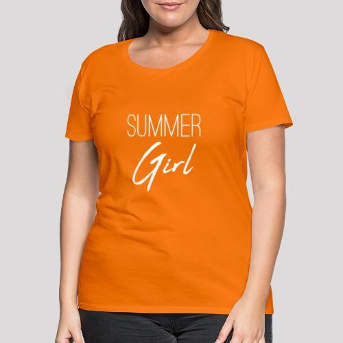 Summer Girl - Das Motiv für den Sommer - Frauen Premium T-Shirt