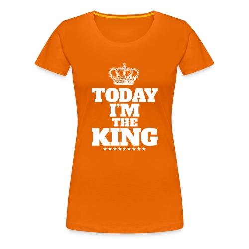 today i'm the king - Koszulka damska Premium