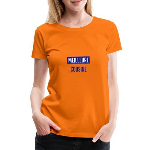 Meilleure cousine - T-shirt Premium Femme