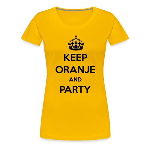 KEEP ORANJE AND PARTY - Vrouwen Premium T-shirt