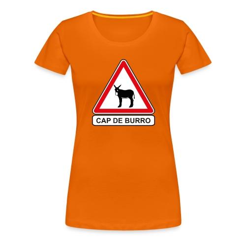 PANNEAU CAP DE BURRO - T-shirt Premium Femme