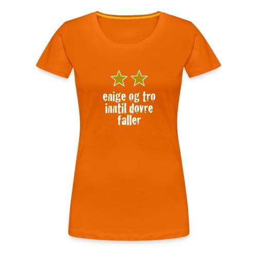 Inntil Dovre Faller - Premium T-skjorte for kvinner