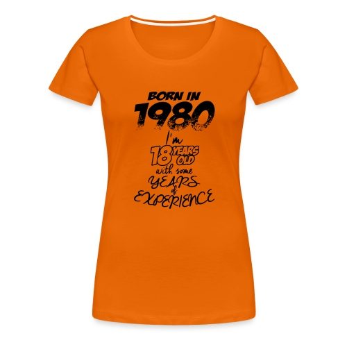 born In1980 - Women's Premium T-Shirt