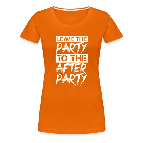 AFTER PARTY WHITE - Vrouwen Premium T-shirt