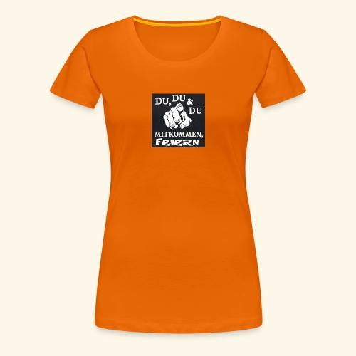 party feier spruch - Frauen Premium T-Shirt
