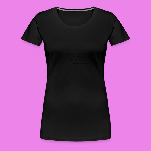 Fashion is what youre offered four times a year by - Women's Premium T-Shirt