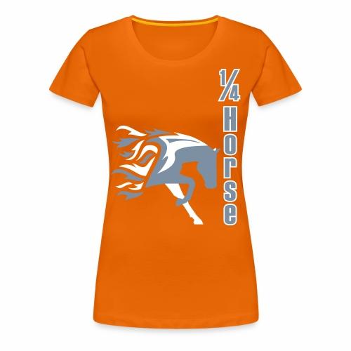 1/4 Horse Flame - Frauen Premium T-Shirt