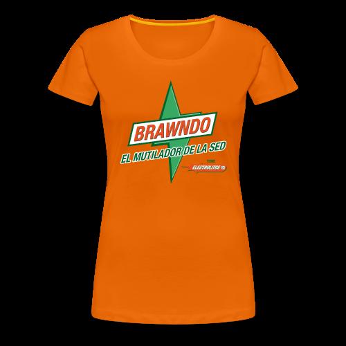 Brawndo El mutilador de la sed - Camiseta premium mujer
