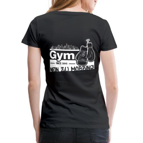 Nein zu Mobbing Men Druckfarbe weiß - Frauen Premium T-Shirt