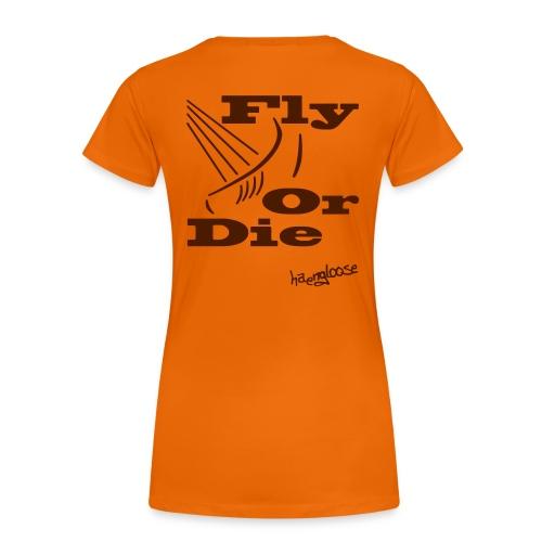 flyordie - Frauen Premium T-Shirt