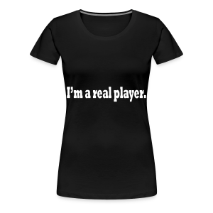 PLAYER - Women's Premium T-Shirt