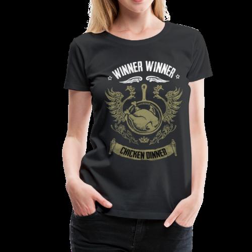 WINNER WINNER CHICKEN DINNER - Frauen Premium T-Shirt