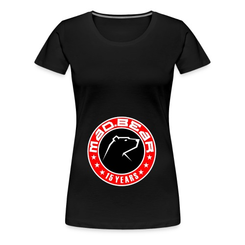Madbear 15 años - Camiseta premium mujer