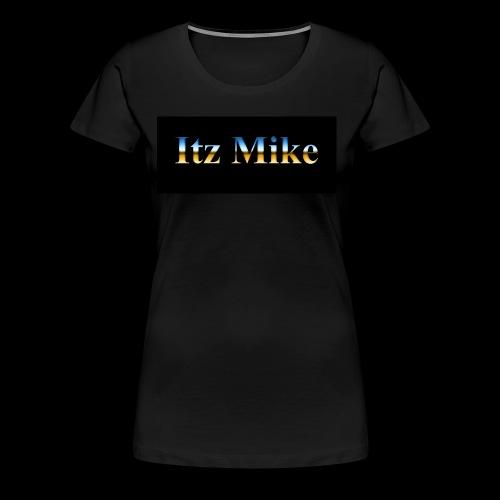 Itz Mike Merch - Women's Premium T-Shirt