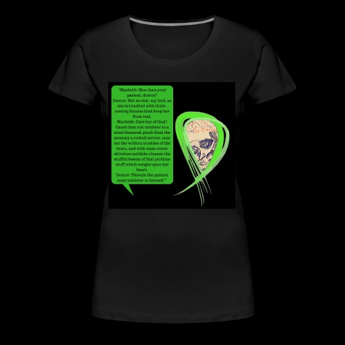 Macbeth Mental health awareness - Women's Premium T-Shirt