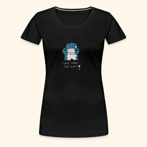 I Will Make Smile - Frauen Premium T-Shirt