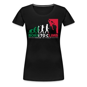 ROCK CLIMBING EVOLUTION BORN TO CLIMB ITALY - Women's Premium T-Shirt