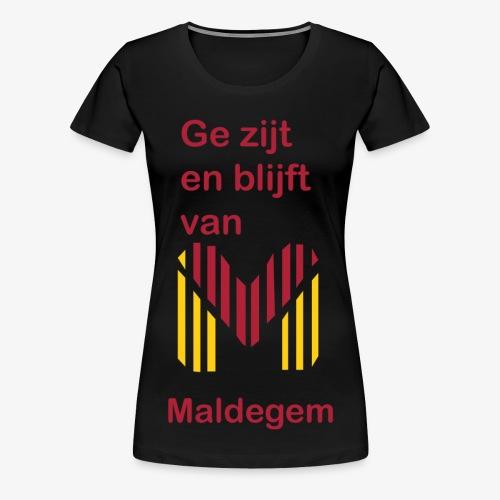 ge zijt en blijft - Vrouwen Premium T-shirt