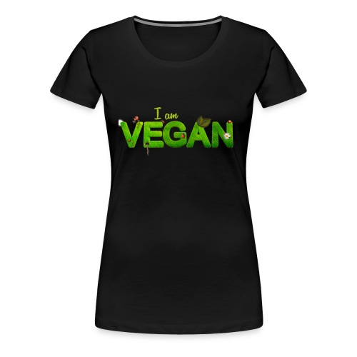 I am Vegan! - Frauen Premium T-Shirt